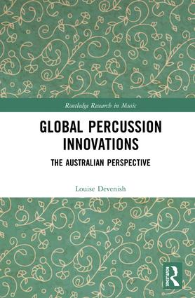 Global Percussion Innovations: The Australian Perspective book cover