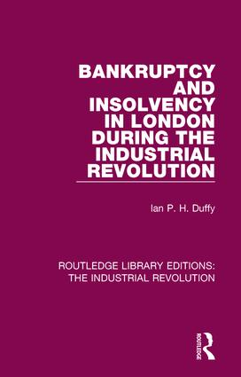 Bankruptcy and Insolvency in London During the Industrial Revolution book cover