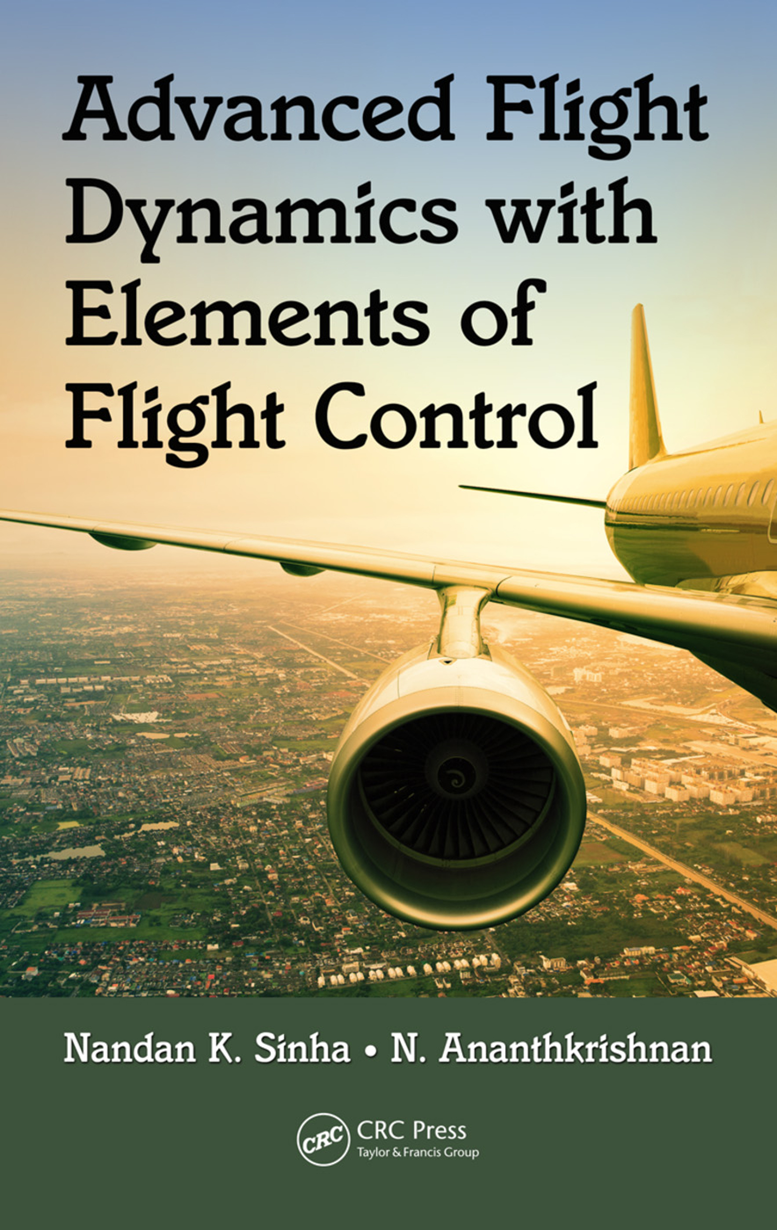Advanced Flight Dynamics with Elements of Flight Control: 1st Edition (Paperback) book cover