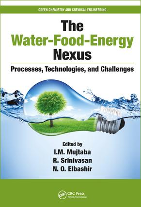 The Water-Food-Energy Nexus: Processes, Technologies, and Challenges book cover