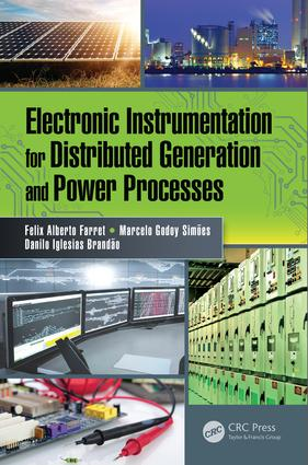 Electronic Instrumentation for Distributed Generation and Power Processes: 1st Edition (Paperback) book cover