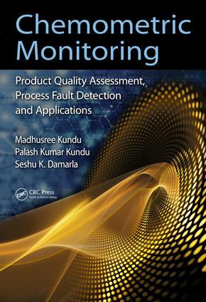 Chemometric Monitoring: Product Quality Assessment, Process Fault Detection, and Applications, 1st Edition (Paperback) book cover