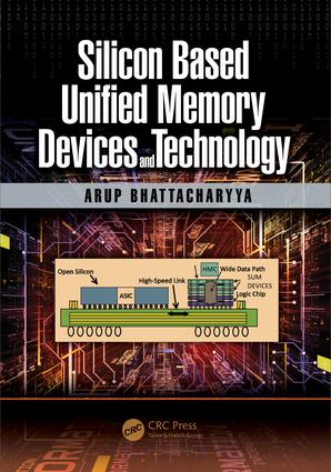 Silicon Based Unified Memory Devices and Technology: 1st Edition (Paperback) book cover