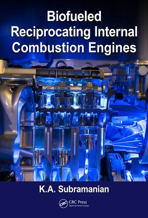 Biofueled Reciprocating Internal Combustion Engines: 1st Edition (Paperback) book cover