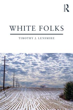 White Folks: Race and Identity in Rural America book cover