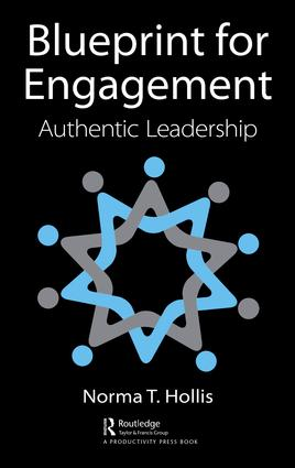 Blueprint for Engagement: Authentic Leadership, 1st Edition (Hardback) book cover