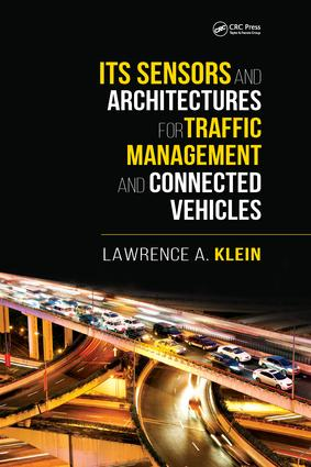 ITS Sensors and Architectures for Traffic Management and Connected Vehicles: 1st Edition (Paperback) book cover