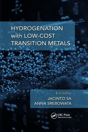 Hydrogenation with Low-Cost Transition Metals: 1st Edition (Paperback) book cover