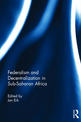 Federalism and Decentralization in Sub-Saharan Africa book cover