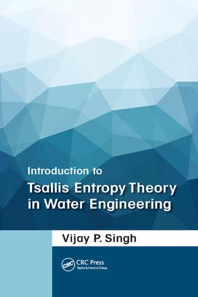 Introduction to Tsallis Entropy Theory in Water Engineering: 1st Edition (Paperback) book cover