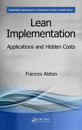 Lean Implementation: Applications and Hidden Costs, 1st Edition (Paperback) book cover