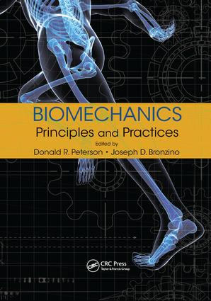 Biomechanics: Principles and Practices, 1st Edition (Paperback) book cover