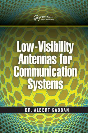 Low-Visibility Antennas for Communication Systems: 1st Edition (Paperback) book cover