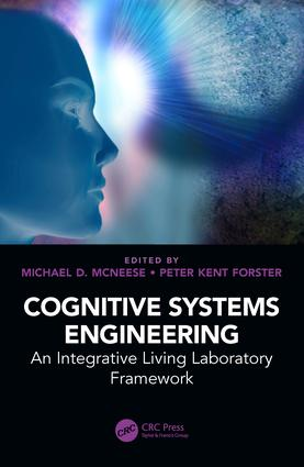 Cognitive Systems Engineering: An Integrative Living Laboratory Framework, 1st Edition (Paperback) book cover