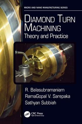 Diamond Turn Machining: Theory and Practice book cover