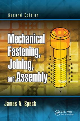 Mechanical Fastening, Joining, and Assembly: 2nd Edition (Paperback) book cover