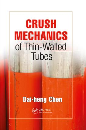 Crush Mechanics of Thin-Walled Tubes: 1st Edition (Paperback) book cover