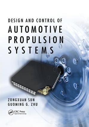 Design and Control of Automotive Propulsion Systems: 1st Edition (Paperback) book cover
