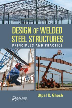 Design of Welded Steel Structures: Principles and Practice, 1st Edition (Paperback) book cover