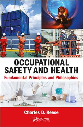 Occupational Safety and Health: Fundamental Principles and Philosophies, 1st Edition (Paperback) book cover