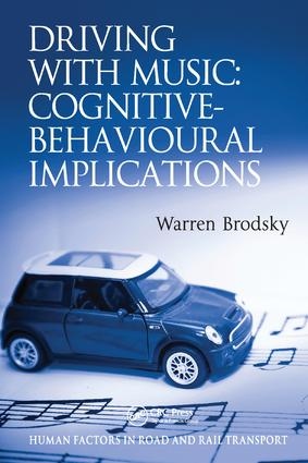 Driving With Music: Cognitive-Behavioural Implications: 1st Edition (Paperback) book cover
