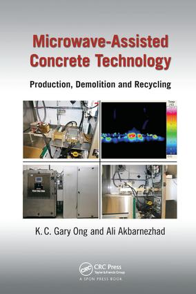Microwave-Assisted Concrete Technology: Production, Demolition and Recycling, 1st Edition (Paperback) book cover