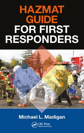 HAZMAT Guide for First Responders: 1st Edition (Paperback) book cover