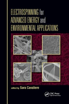 Electrospinning for Advanced Energy and Environmental Applications: 1st Edition (Paperback) book cover