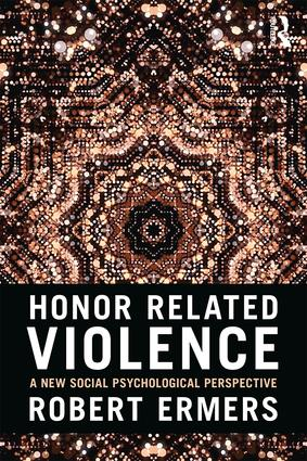 Honor Related Violence: A New Social Psychological Perspective, 1st Edition (Paperback) book cover