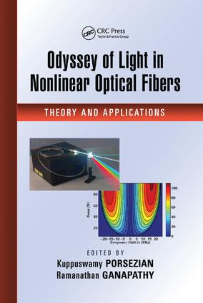 Odyssey of Light in Nonlinear Optical Fibers: Theory and Applications, 1st Edition (Paperback) book cover
