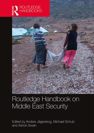Routledge Handbook on Middle East Security: 1st Edition (Hardback) book cover