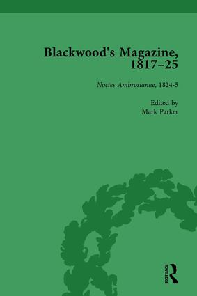 Blackwood's Magazine, 1817-25, Volume 4: Selections from Maga's Infancy, 1st Edition (Hardback) book cover