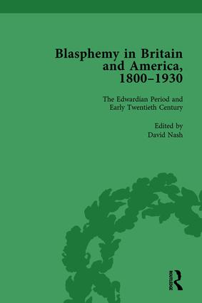 Blasphemy in Britain and America, 1800-1930, Volume 4: 1st Edition (Hardback) book cover