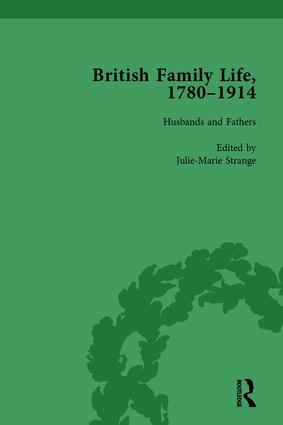 British Family Life, 1780–1914, Volume 2: 1st Edition (Hardback) book cover