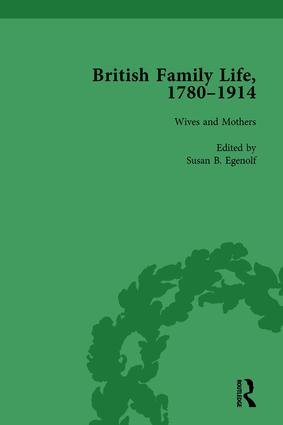 British Family Life, 1780–1914, Volume 3: 1st Edition (Hardback) book cover