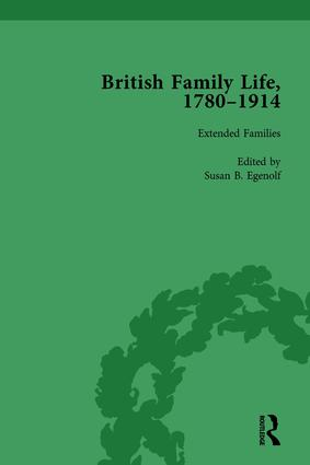British Family Life, 1780–1914, Volume 4: 1st Edition (Hardback) book cover