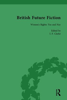 British Future Fiction, 1700-1914, Volume 4 book cover