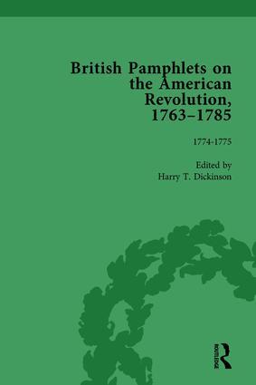 British Pamphlets on the American Revolution, 1763-1785, Part I, Volume 3: 1st Edition (Hardback) book cover