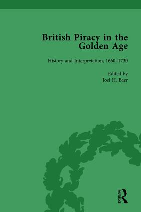 British Piracy in the Golden Age, Volume 2: History and Interpretation, 1660-1732, 1st Edition (Hardback) book cover