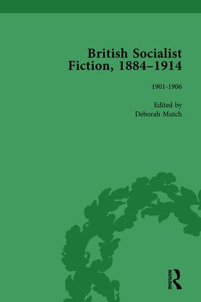 British Socialist Fiction, 1884–1914, Volume 3: 1st Edition (Hardback) book cover