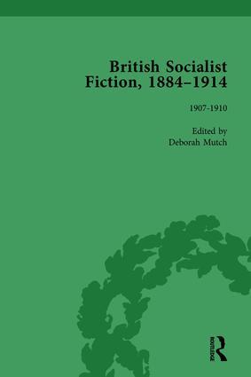 British Socialist Fiction, 1884–1914, Volume 4: 1st Edition (Hardback) book cover