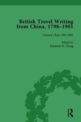 British Travel Writing from China, 1798-1901, Volume 5: 1st Edition (Hardback) book cover