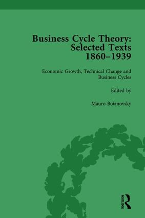 Business Cycle Theory, Part II Volume 5: Selected Texts, 1860-1939 book cover