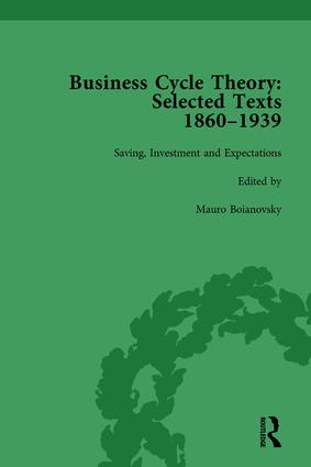 Business Cycle Theory, Part II Volume 7: Selected Texts, 1860-1939, 1st Edition (Hardback) book cover
