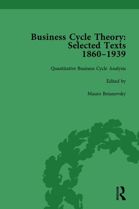 Business Cycle Theory, Part II Volume 8: Selected Texts, 1860-1939, 1st Edition (Hardback) book cover