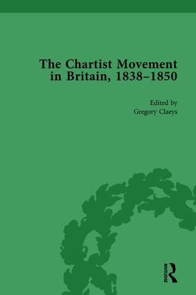 Chartist Movement in Britain, 1838-1856, Volume 1: 1st Edition (Hardback) book cover