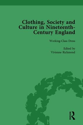 Clothing, Society and Culture in Nineteenth-Century England, Volume 3: 1st Edition (Hardback) book cover