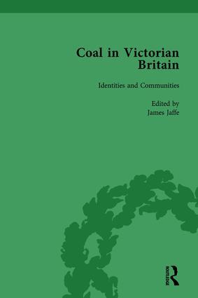 Coal in Victorian Britain, Part II, Volume 4: 1st Edition (Hardback) book cover