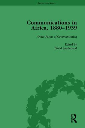 Communications in Africa, 1880 - 1939, Volume 5 book cover