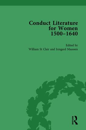 Conduct Literature for Women, Part I, 1540-1640 vol 3: 1st Edition (Hardback) book cover